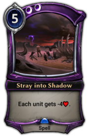 Stray into Shadow