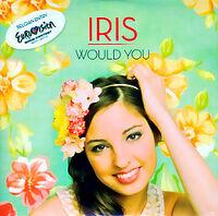 Iris Belgium Eurovision cd single Would You