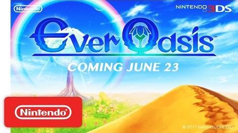 Ever Oasis – Intro Trailer - Nintendo 3DS-0