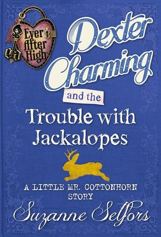 File:Book - Dexter Charming and the Trouble with Jackalopes A Little Mr. Cottonhorn Story cover.jpg
