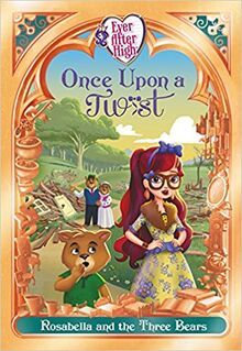 Rosabella and The Three Bears - Once Upon a Twist