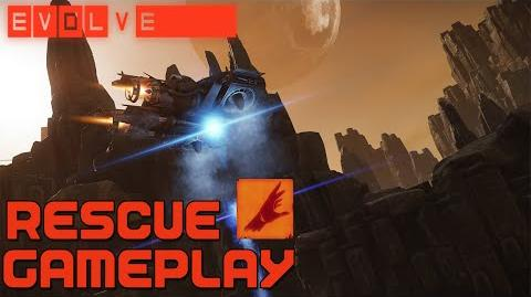 Evolve Rescue Gameplay (Val)