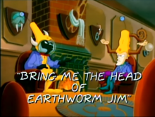 Bring Me the Head of Earthworm Jim