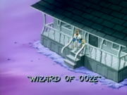 Wizard of Ooze