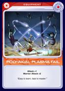 Poly-Axial Plasma Fail