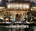 Sandaime J Soul Brothers - HAPPY DVD