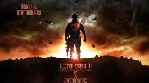 Battlefield 3 Soundtrack - Track 02 - Thunder Run