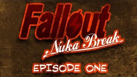 Fallout Nuka Break the series - Episode One