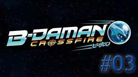 B-Daman Crossfire - Episode 03 B-Animals? What Are Those?
