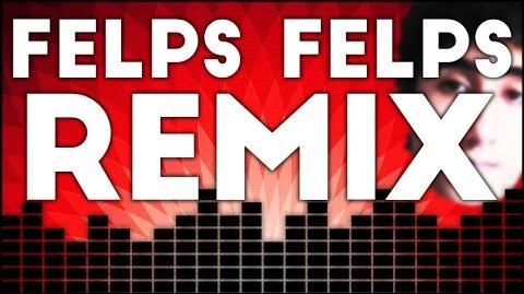 FELPS, FELPS Felps Remix