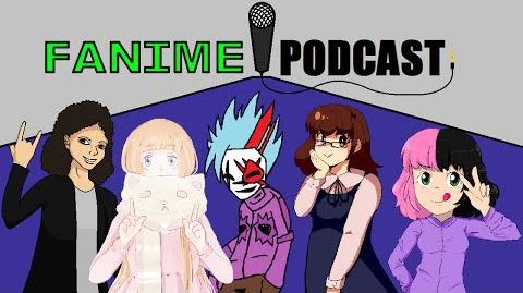 Fanime Podcast 01
