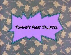 Tommy's First Splinter title card