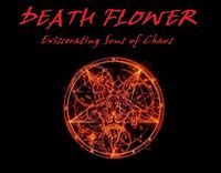 Death Flower-Eviscerating Sons of Chaos