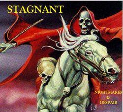 Stagnant-Nightmares and Despair