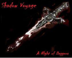 Shadow Voyage-A Night of Daggers