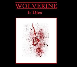 Wolverine-It Dies