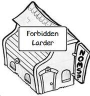Forbidden Larder Outside