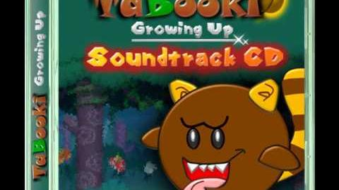 TaBooki Growing Up Soundtrack- World 1 Boo Woods