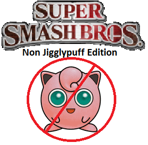 File:Super Smash Bros. Non Jigglypuff Edition.png