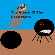 The Attack Of The Rock Worm