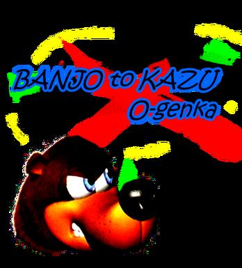 Banjo tu Kazoo O genka