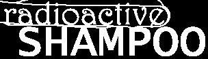 Radioactive Shampoo logo