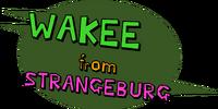 Wakee from Strangeburg