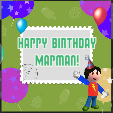 File:Happy Bday Mapman.png