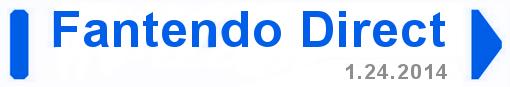 Fantendo Direct, 1-24-2014, small