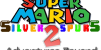 Super Mario Silver Spurs 2: Adventures Beyond