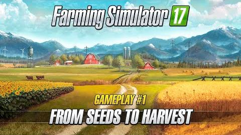 Farming Simulator 17 – Gameplay 1 From Seeds to Harvest