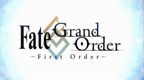 Fate Grand Order - First Order Trailer