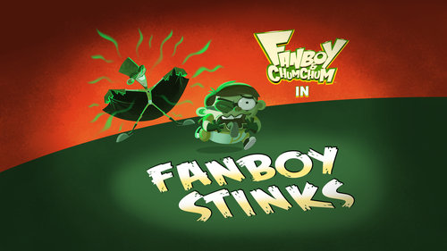 File:Fanboy Stinks title card.jpg