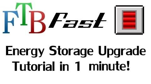 FTB Fast! - Energy Storage Upgrade Tutorial in 60 seconds! ( Feed The Beast )