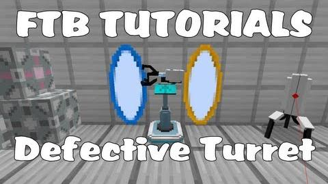 Feed The Beast Tutorials - Defective Turret