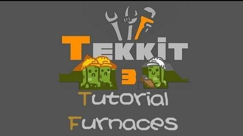 TEKKIT Tutorial Furnaces Read desc. for more information