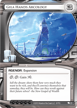 Gila-Hands-Arcology-Creation-and-Control-Android-Netrunner-Set
