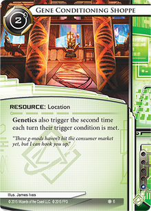 Gene-Conditioning-Shoppe-The-Valley-Android-Netrunner-Spoiler