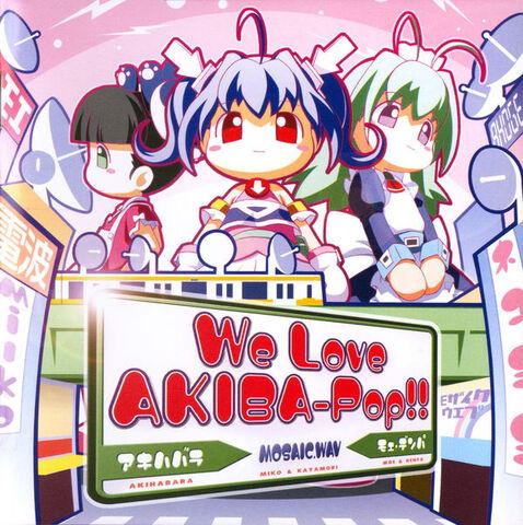 File:WeLoveAkibaPop.jpg