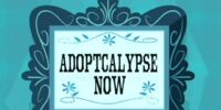 Adoptcalypse Now