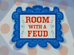 Room with a Feud title card