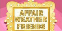 Affair Weather Friends