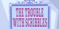 The Trouble With Scribbles