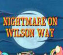 Nightmare on Wilson Way