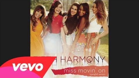Fifth Harmony - Miss Movin' On (Spanglish Version - Audio)