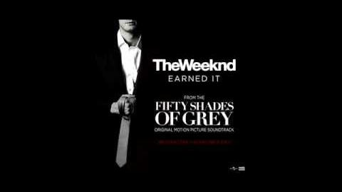 fifty shades of grey soundtrack fifty shades of grey wiki the weeknd earned it fifty shades of grey official lyric video