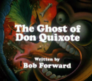 The Ghost Of Don Quixote