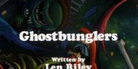 Ghostbunglers