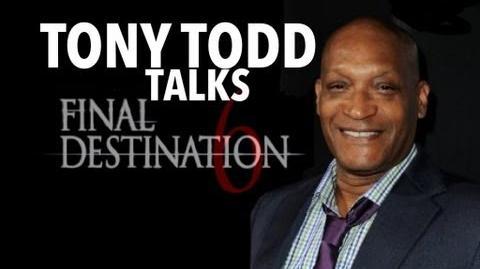 Tony Todd talks final destination 6