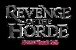 Revenge of the Horde.